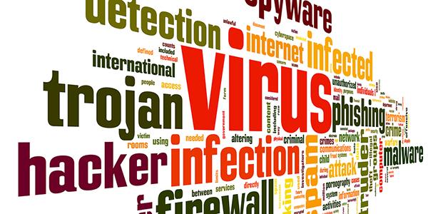 ویروس ها، جاسوس افزارها و بدافزارها